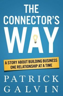 The Connector's Way by Insurance Industry Speaker Patrick Galvin