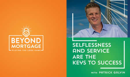 Patrick Galvin Beyond Mortgage Podcast